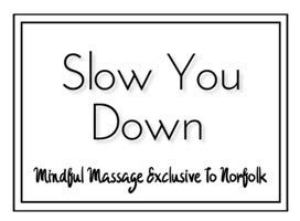 Slow You Down Massage